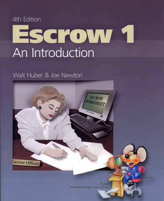 Escrow 1: An Introduction 4th Ed.